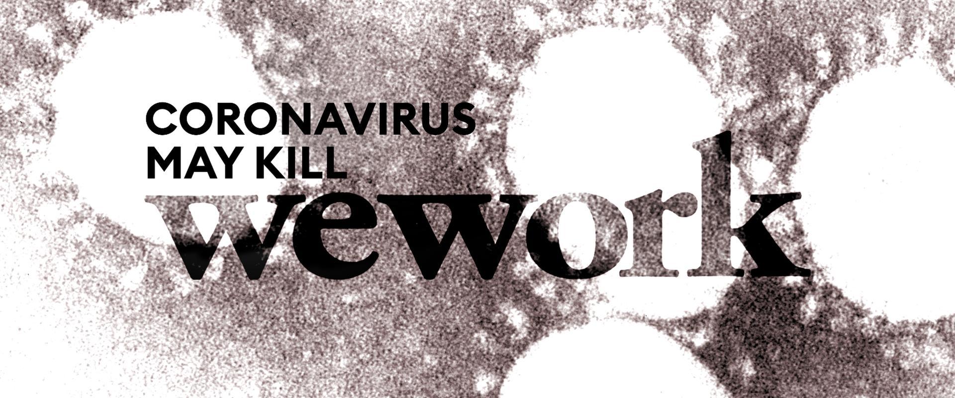 Will Coronavirus Kill Coworking?