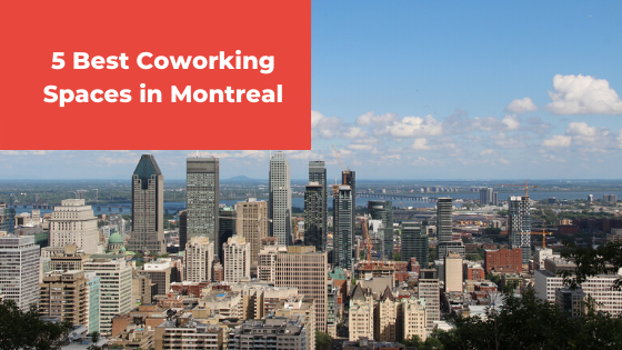 Best Coworking Spaces In Montreal