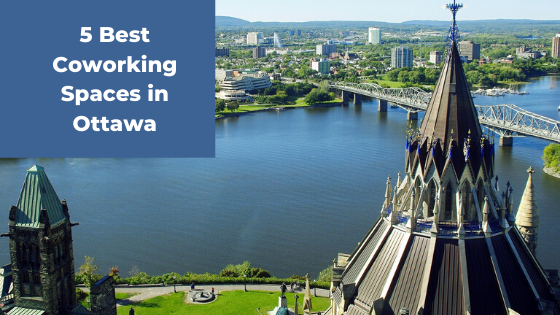 Best Coworking Spaces In Ottawa