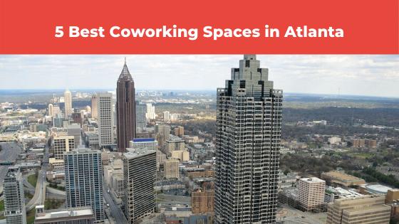 Best Coworking Spaces In Atlanta