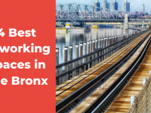 Coworking Spaces In The Bronx