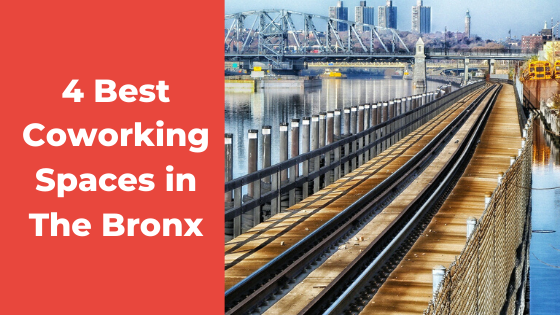 Best Coworking Spaces In The Bronx