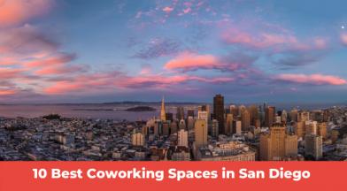 Best Coworking Spaces In San Diego
