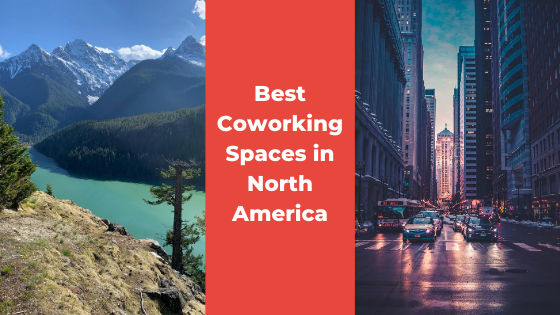 Best Coworking Spaces In North America