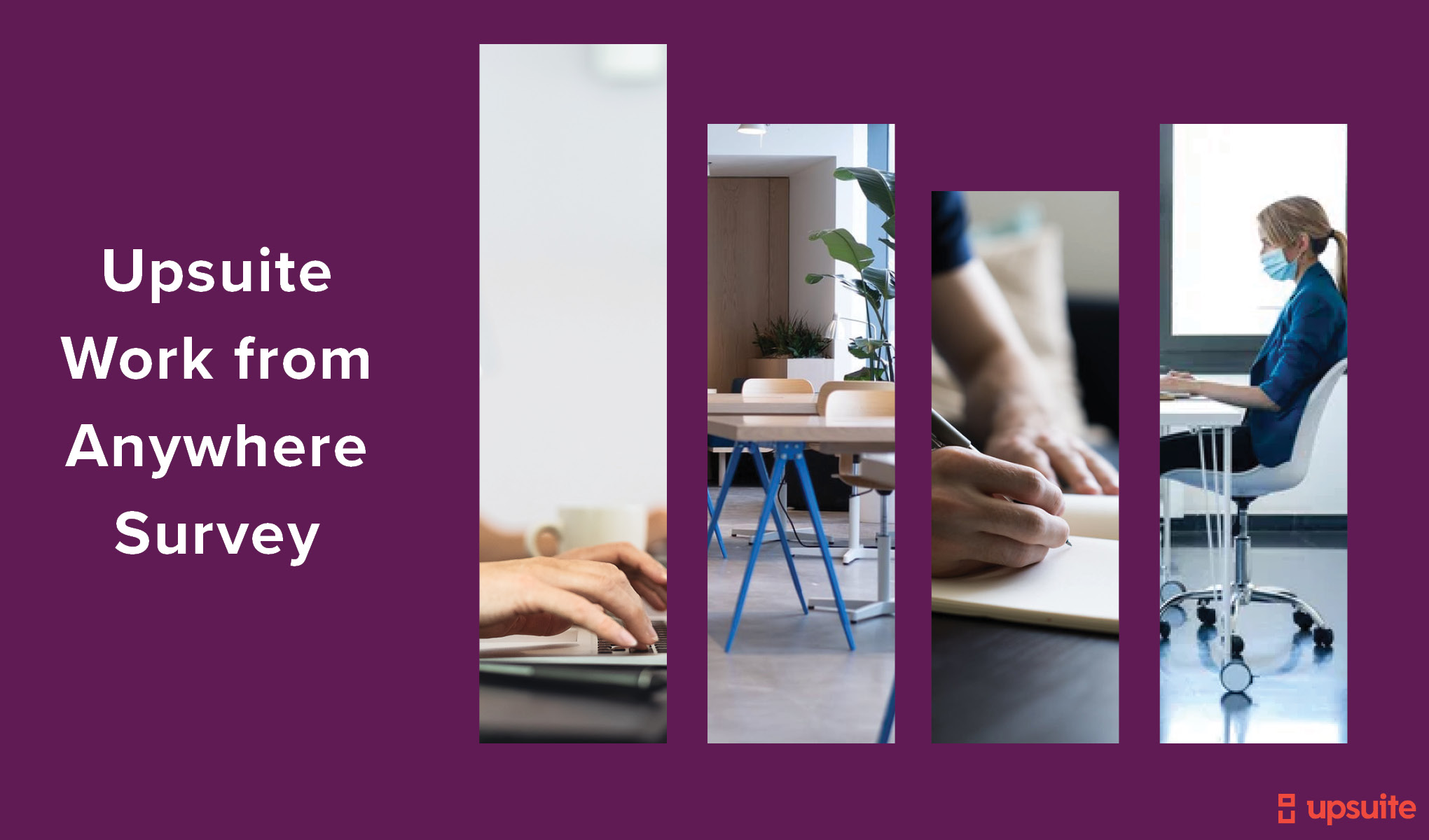 Upsuite Survey Results on Needs to Find Workspace